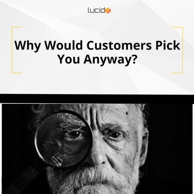 Why_Would_Customers_Pick_You_Anyway