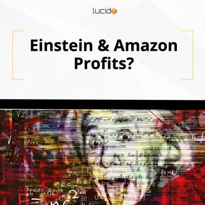 Einstein & Amazon Profits?
